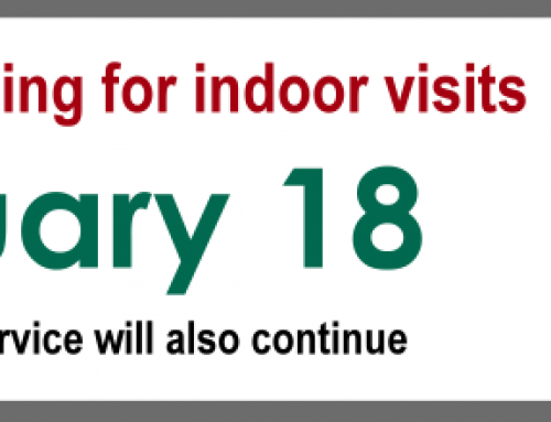 We're re-opening January 18 for indoor visits!